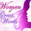 Women of Great Worth small 1